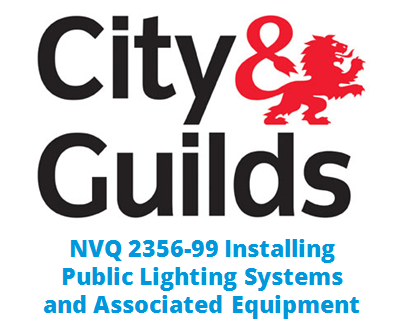 NVQ 2356-99 Installing Public Lighting Systems and Associated Equipment